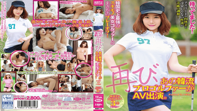 BIGMORKAL HUSR-118 Jav porn I've Been Waiting Again That Korean Flow Professional Golfer Appeared AV The Strongest Skimny Beauty Golfer In Korean History And A Playoff Indeed